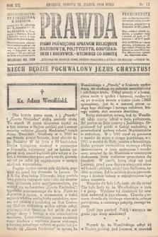 Prawda : pismo poświęcone sprawom religijnym, narodowym, politycznym, gospodarskim i rozrywce. 1914,nr12