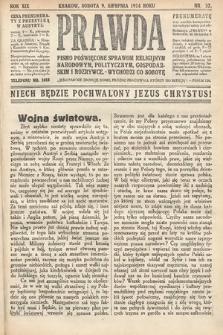 Prawda : pismo poświęcone sprawom religijnym, narodowym, politycznym, gospodarskim i rozrywce. 1914,nr32