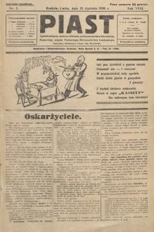 Piast : tygodnik polityczny, społeczny, oświatowy, poświęcony sprawom ludu polskiego : Naczelny organ Polskiego Stronnictwa Ludowego. 1930, nr2