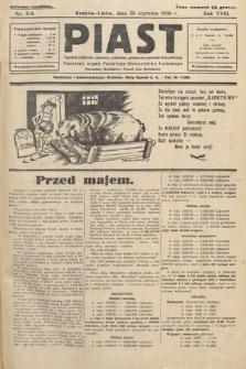 Piast : tygodnik polityczny, społeczny, oświatowy, poświęcony sprawom ludu polskiego : Naczelny organ Polskiego Stronnictwa Ludowego. 1930, nr3-4