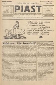 Piast : tygodnik polityczny, społeczny, oświatowy, poświęcony sprawom ludu polskiego : Naczelny organ Polskiego Stronnictwa Ludowego. 1930, nr6