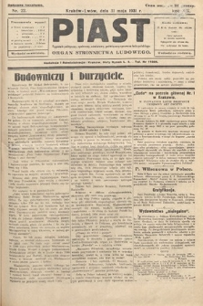 Piast : tygodnik polityczny, społeczny, oświatowy, poświęcony sprawom ludu polskiego : Naczelny organ Polskiego Stronnictwa Ludowego. 1931, nr22