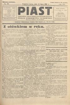Piast : tygodnik polityczny, społeczny, oświatowy, poświęcony sprawom ludu polskiego : Naczelny organ Polskiego Stronnictwa Ludowego. 1931, nr28