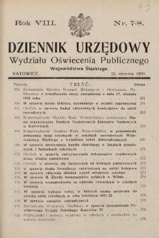 Dziennik Urzędowy Wydziału Oświecenia Publicznego Województwa Śląskiego. 1931, nr7-8