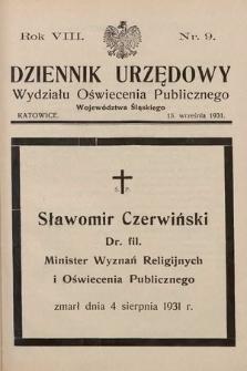 Dziennik Urzędowy Wydziału Oświecenia Publicznego Województwa Śląskiego. 1931, nr9