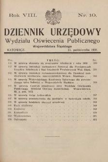 Dziennik Urzędowy Wydziału Oświecenia Publicznego Województwa Śląskiego. 1931, nr10