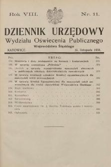 Dziennik Urzędowy Wydziału Oświecenia Publicznego Województwa Śląskiego. 1931, nr11