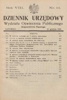 Dziennik Urzędowy Wydziału Oświecenia Publicznego Województwa Śląskiego. 1931, nr12