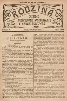 Rodzina : pismo poświęcone wychowaniu i nauce domowej. 1908, nr6