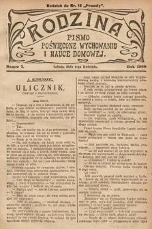 Rodzina : pismo poświęcone wychowaniu i nauce domowej. 1908, nr7