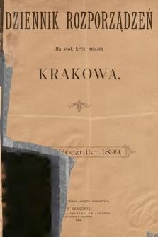 Dziennik Rozporządzeń dla Stoł. Król. Miasta Krakowa. 1899 [całość]