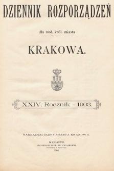 Dziennik Rozporządzeń dla Stoł. Król. Miasta Krakowa. 1903 [całość]