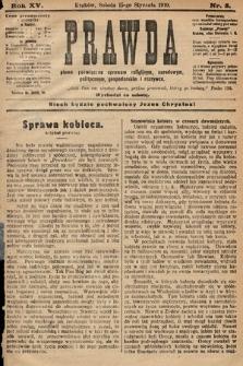 Prawda : pismo poświęcone sprawom religijnym, narodowym, politycznym, gospodarskim i rozrywce. 1910, nr3