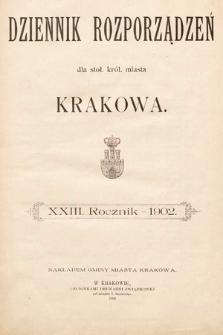 Dziennik Rozporządzeń dla Stoł. Król. Miasta Krakowa. 1902 [całość]