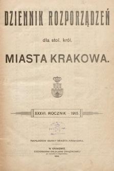 Dziennik Rozporządzeń dla Stoł. Król. Miasta Krakowa. 1915 [całość]