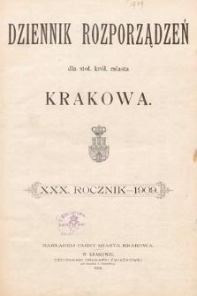 Dziennik Rozporządzeń dla Stoł. Król. Miasta Krakowa. 1909 [całość]