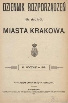 Dziennik Rozporządzeń dla Stoł. Król. Miasta Krakowa. 1919 [całość]