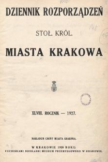 Dziennik Rozporządzeń dla Stoł. Król. Miasta Krakowa. 1927 [całość]