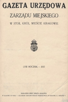 Gazeta Urzędowa Zarządu Miejskiego w Stoł. Król. Mieście Krakowie. 1937 [całość]