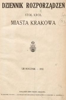 Dziennik Rozporządzeń Stoł. Król. Miasta Krakowa. 1932 [całość]