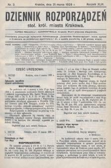 Dziennik Rozporządzeń Stoł. Król. Miasta Krakowa. 1925, nr3
