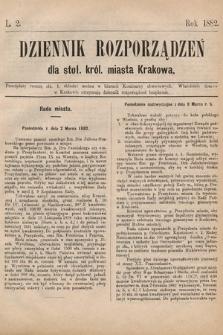 Dziennik Rozporządzeń dla Stoł. Król. Miasta Krakowa. 1882, L.2