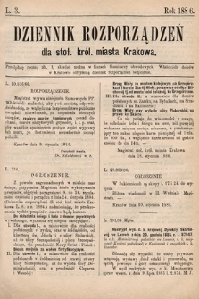 Dziennik Rozporządzeń dla Stoł. Król. Miasta Krakowa. 1886, L.3