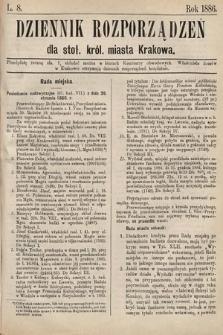 Dziennik Rozporządzeń dla Stoł. Król. Miasta Krakowa. 1886, L.8