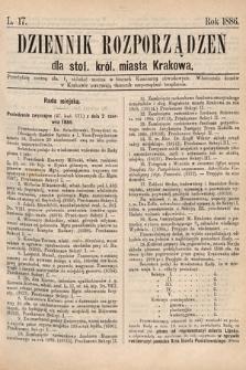 Dziennik Rozporządzeń dla Stoł. Król. Miasta Krakowa. 1886, L.17