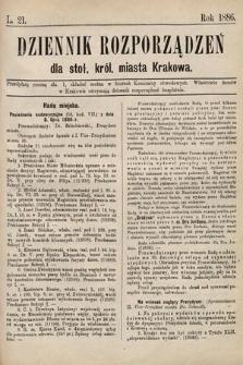 Dziennik Rozporządzeń dla Stoł. Król. Miasta Krakowa. 1886, L.21