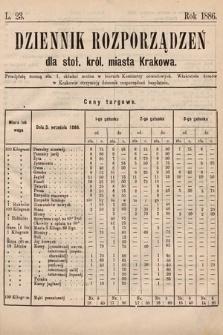 Dziennik Rozporządzeń dla Stoł. Król. Miasta Krakowa. 1886, L.23