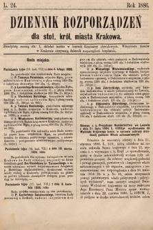 Dziennik Rozporządzeń dla Stoł. Król. Miasta Krakowa. 1886, L.24