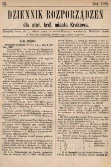 Dziennik Rozporządzeń dla Stoł. Król. Miasta Krakowa. 1886, L.33