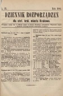Dziennik Rozporządzeń dla Stoł. Król. Miasta Krakowa. 1886, L.35