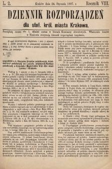 Dziennik Rozporządzeń dla Stoł. Król. Miasta Krakowa. 1887, L.2