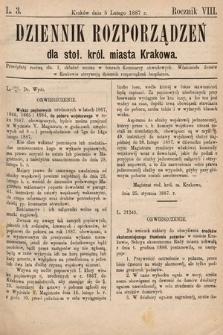 Dziennik Rozporządzeń dla Stoł. Król. Miasta Krakowa. 1887, L.3