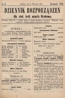 Dziennik Rozporządzeń dla Stoł. Król. Miasta Krakowa. 1887, L.6