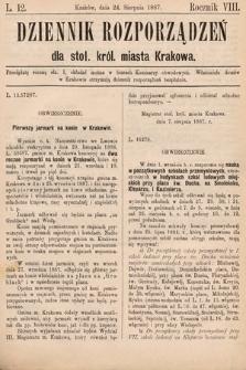 Dziennik Rozporządzeń dla Stoł. Król. Miasta Krakowa. 1887, L.12