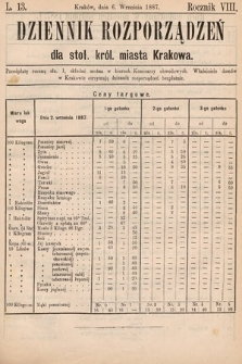 Dziennik Rozporządzeń dla Stoł. Król. Miasta Krakowa. 1887, L.13