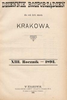 Dziennik Rozporządzeń dla Stoł. Król. Miasta Krakowa. 1892 [całość]