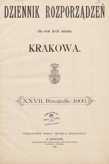 Dziennik Rozporządzeń dla Stoł. Król. Miasta Krakowa. 1906 [całość]
