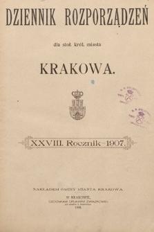 Dziennik Rozporządzeń dla Stoł. Król. Miasta Krakowa. 1907 [całość]