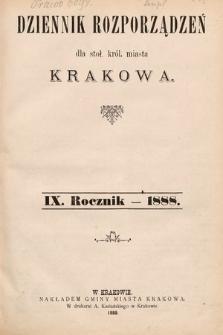 Dziennik Rozporządzeń dla Stoł. Król. Miasta Krakowa. 1888 [całość]