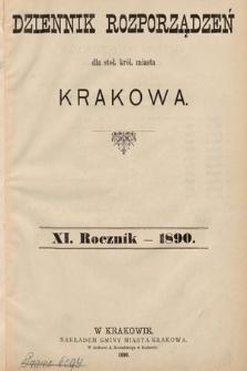 Dziennik Rozporządzeń dla Stoł. Król. Miasta Krakowa. 1890 [całość]