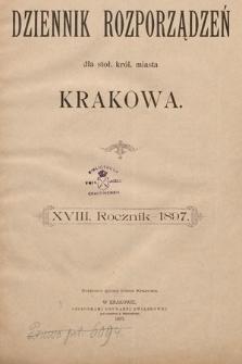 Dziennik Rozporządzeń dla Stoł. Król. Miasta Krakowa. 1897 [całość]