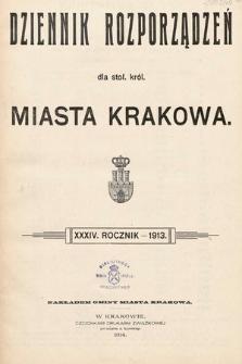 Dziennik Rozporządzeń dla Stoł. Król. Miasta Krakowa. 1913 [całość]