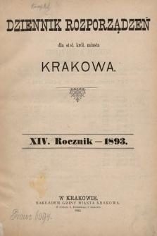 Dziennik Rozporządzeń dla Stoł. Król. Miasta Krakowa. 1893 [całość]
