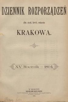 Dziennik Rozporzadzeń dla Stoł. Król. Miasta Krakowa. 1894 [całość]