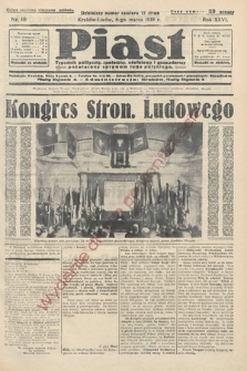 Piast : tygodnik polityczny, społeczny, oświatowyi gospodarczy, poświęcony sprawom ludu polskiego. 1938, nr10