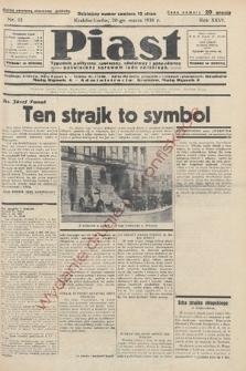 Piast : tygodnik polityczny, społeczny, oświatowyi gospodarczy, poświęcony sprawom ludu polskiego. 1938, nr12